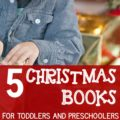 5-christmas-books-for-toddlers-and-preschoolers-square