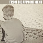 Why We Shouldn't Shield our Kids from Disappointment