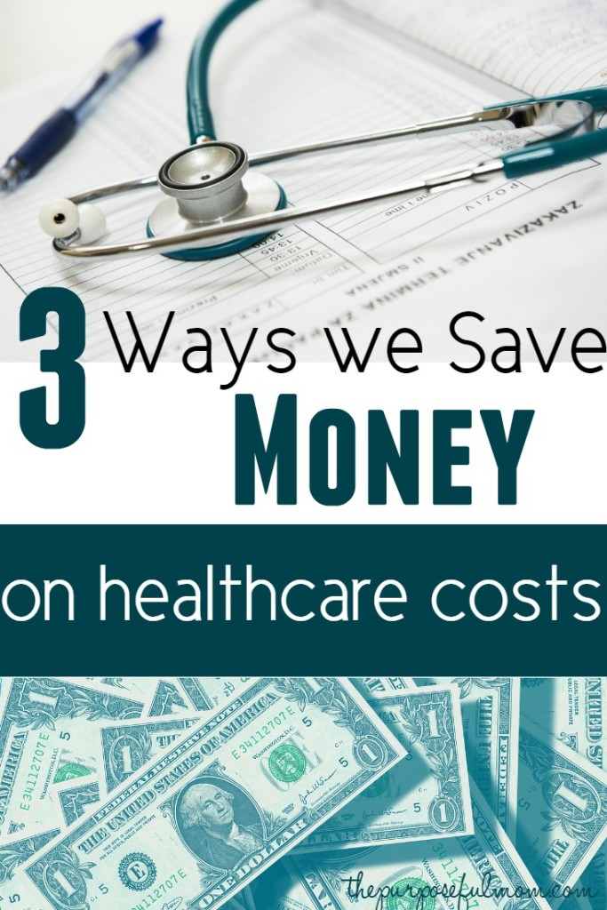 3 ways we save money on healthcare costs - finding a solution to your frustrations about medical care and taking control of your health needs