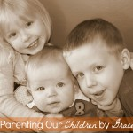 Parenting Our Children by Grace