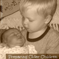 Preparing older children for the birth of a new sibling
