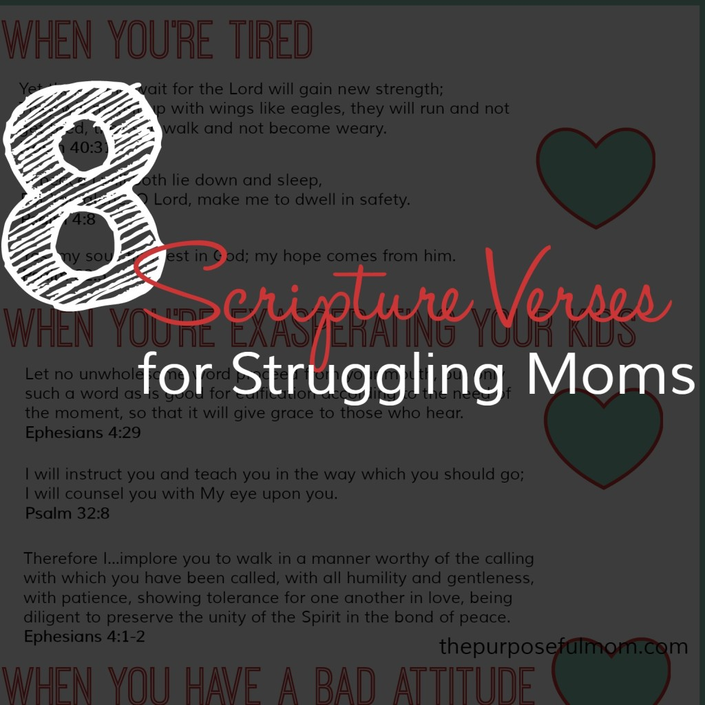 8 Scripture verses for struggling moms