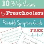 Free Printable: 10 Bible Verses to Teach Your Preschooler