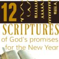 12 Scriptures for the New Year